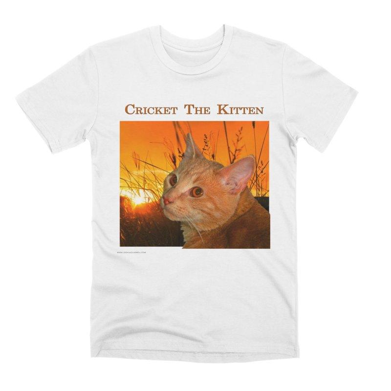 Cricket The Kitten Men's Premium T-Shirt by Every Drop's An Idea's Artist Shop