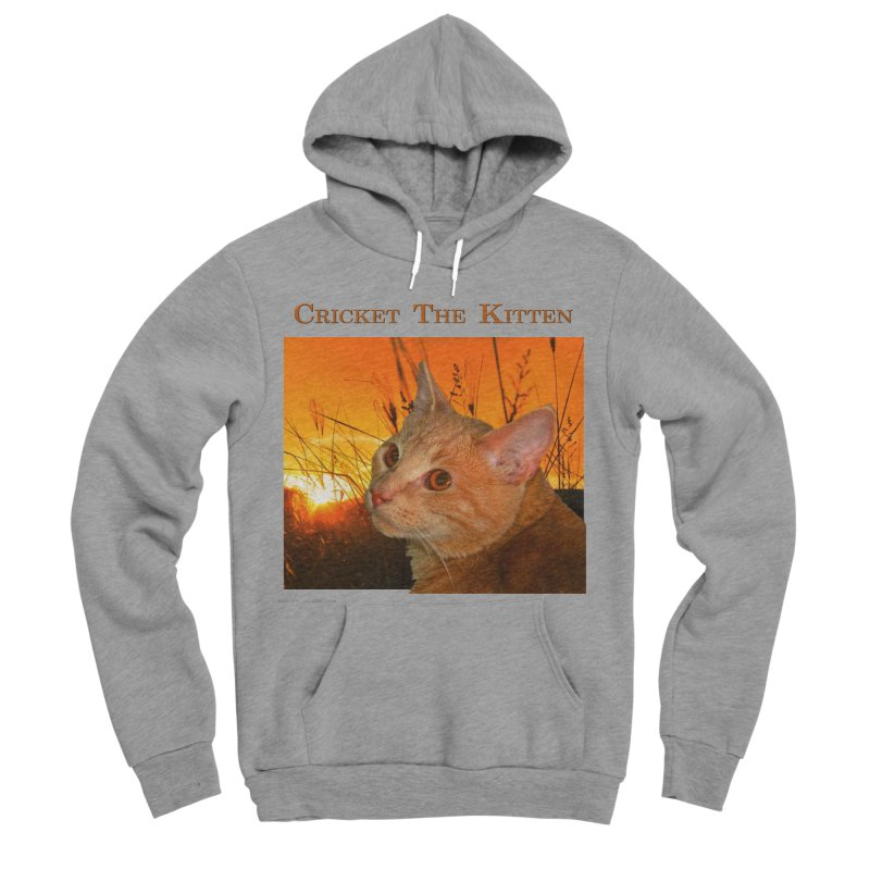 Cricket The Kitten Men's Sponge Fleece Pullover Hoody by Every Drop's An Idea's Artist Shop