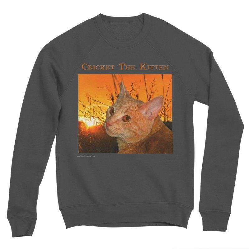 Cricket The Kitten Women's Sponge Fleece Sweatshirt by Every Drop's An Idea's Artist Shop