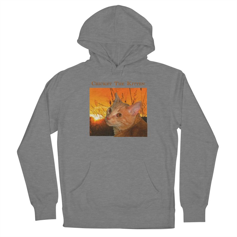 Cricket The Kitten Feminie Pullover Hoody by Every Drop's An Idea's Artist Shop