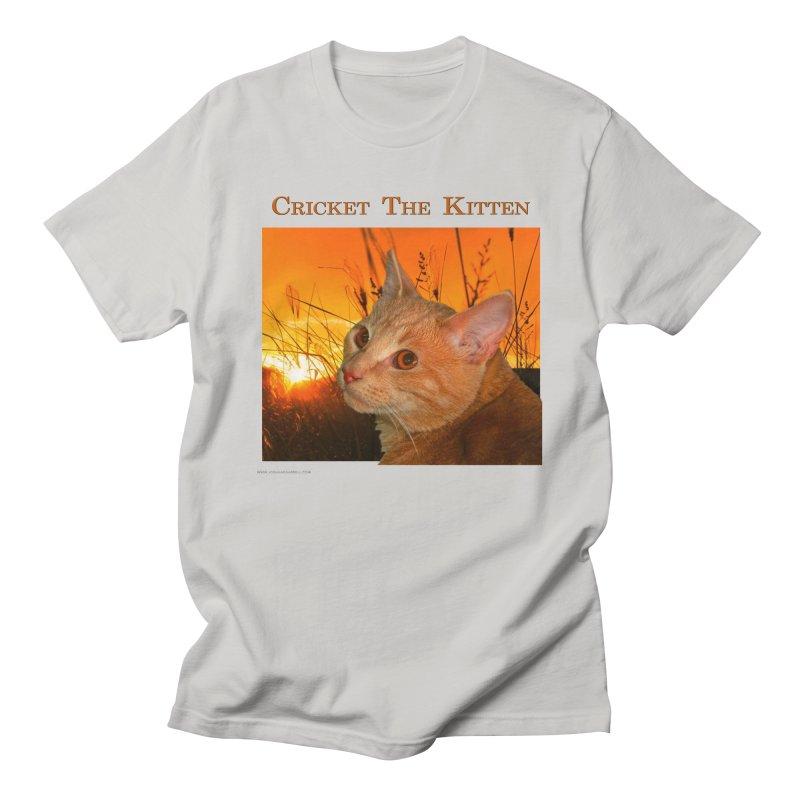Cricket The Kitten Women's Regular Unisex T-Shirt by Every Drop's An Idea's Artist Shop