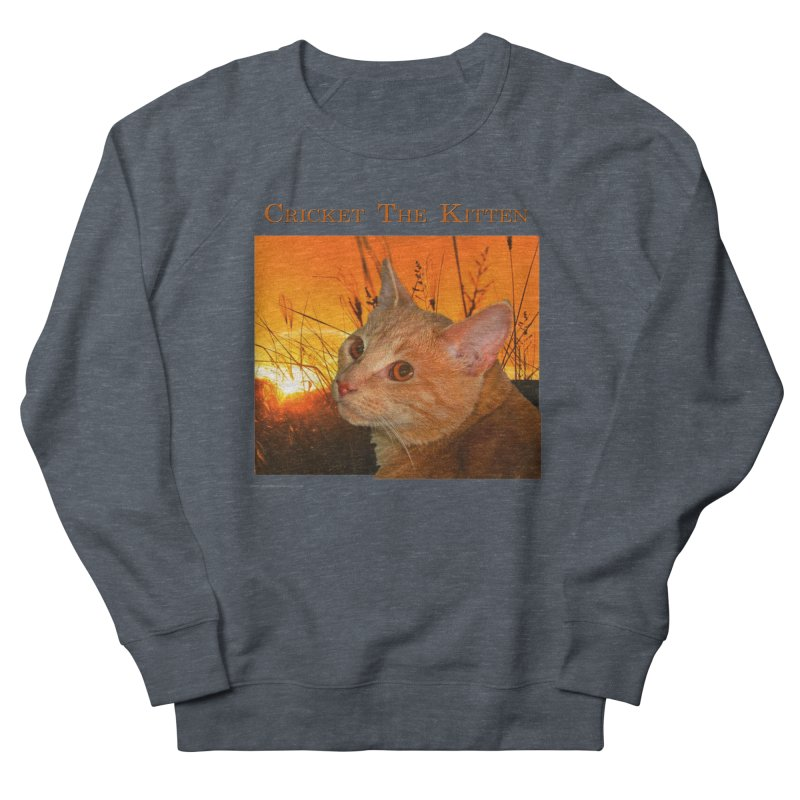 Cricket The Kitten Men's French Terry Sweatshirt by Every Drop's An Idea's Artist Shop