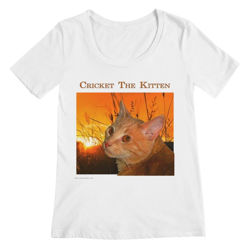 Cricket The Kitten Women's Regular Scoop Neck by Every Drop's An Idea's Artist Shop