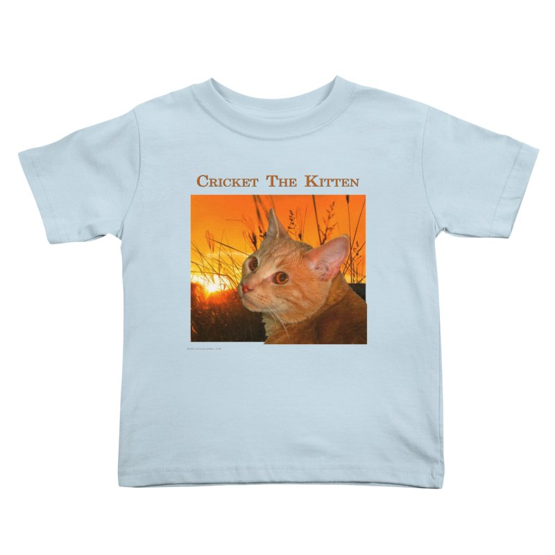 Cricket The Kitten Kids Toddler T-Shirt by Every Drop's An Idea's Artist Shop