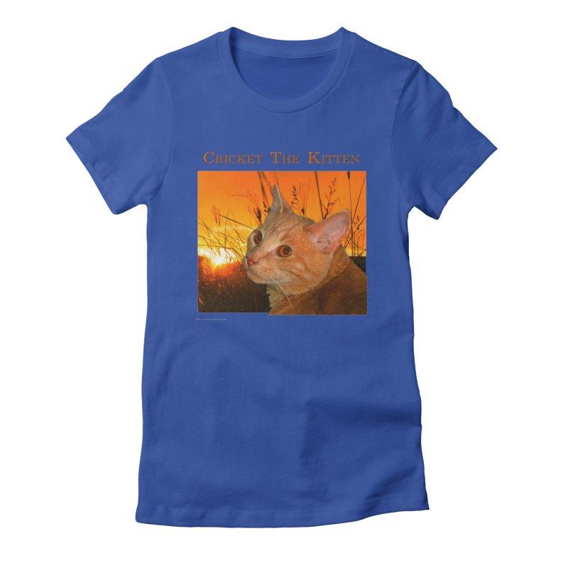 Cricket The Kitten Women's T-Shirt by Every Drop's An Idea's Artist Shop