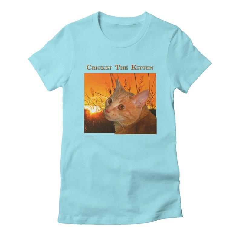 Cricket The Kitten Women's Fitted T-Shirt by Every Drop's An Idea's Artist Shop