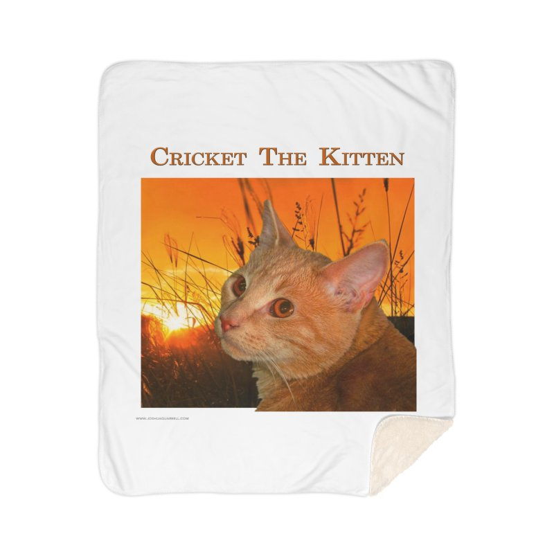 Cricket The Kitten Home Sherpa Blanket Blanket by Every Drop's An Idea's Artist Shop