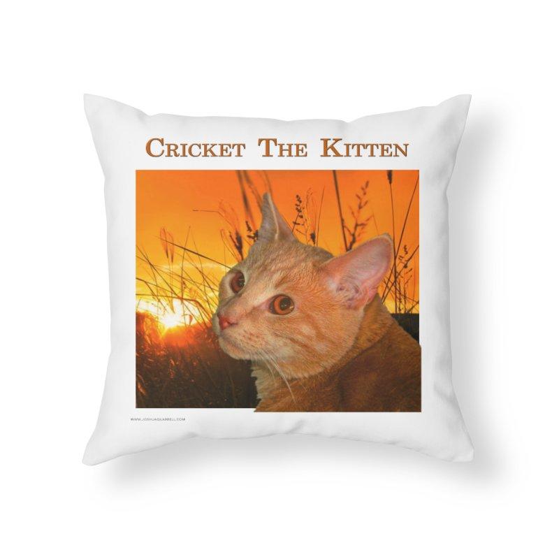 Cricket The Kitten Home Throw Pillow by Every Drop's An Idea's Artist Shop