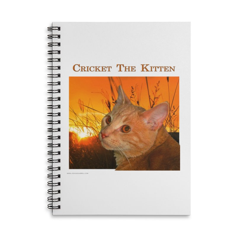 Cricket The Kitten Accessories Lined Spiral Notebook by Every Drop's An Idea's Artist Shop
