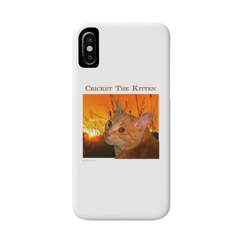 Cricket The Kitten Accessories Phone Case by Every Drop's An Idea's Artist Shop