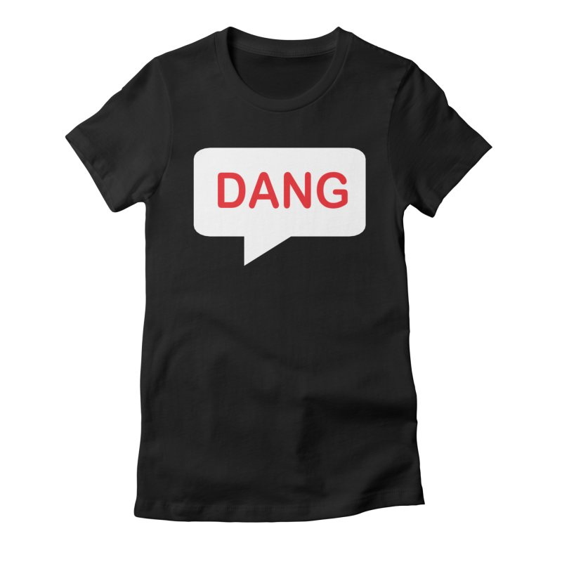 Rex - Dang Women's T-Shirt by Evil Transgression Podcast