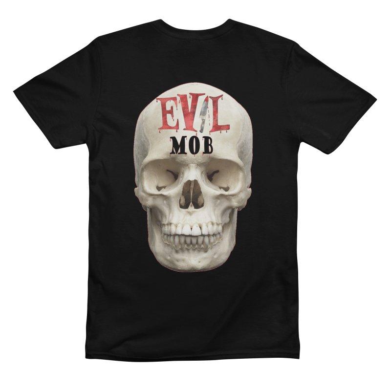 Evil Transgression Evil Mob Front/Back Men's T-Shirt by Evil Transgression Podcast