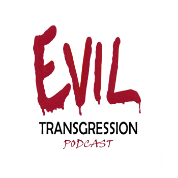 Evil Transgression Podcast Logo