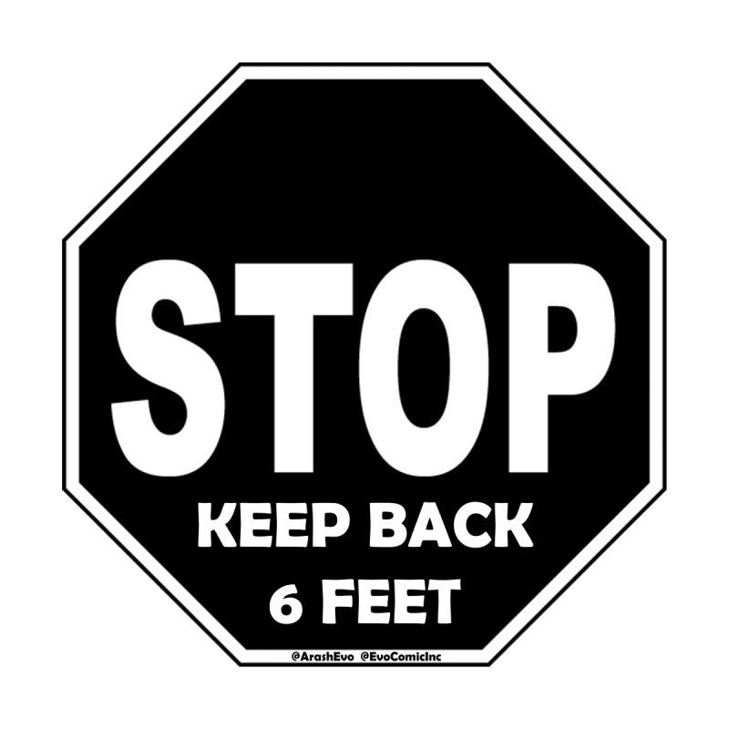 STOP, Keep Back 6 Feet by Evolution Comics INC