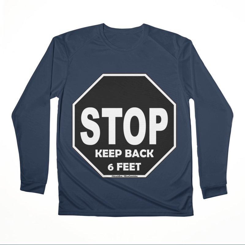 STOP, Keep Back 6 Feet Men's Performance Longsleeve T-Shirt by Evolution Comics INC