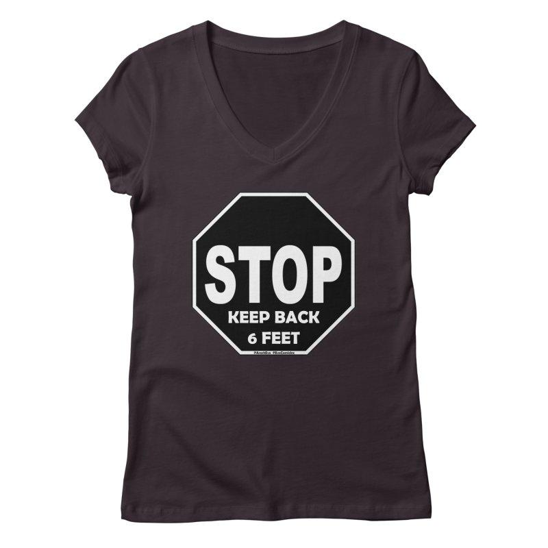 STOP, Keep Back 6 Feet Women's Regular V-Neck by Evolution Comics INC