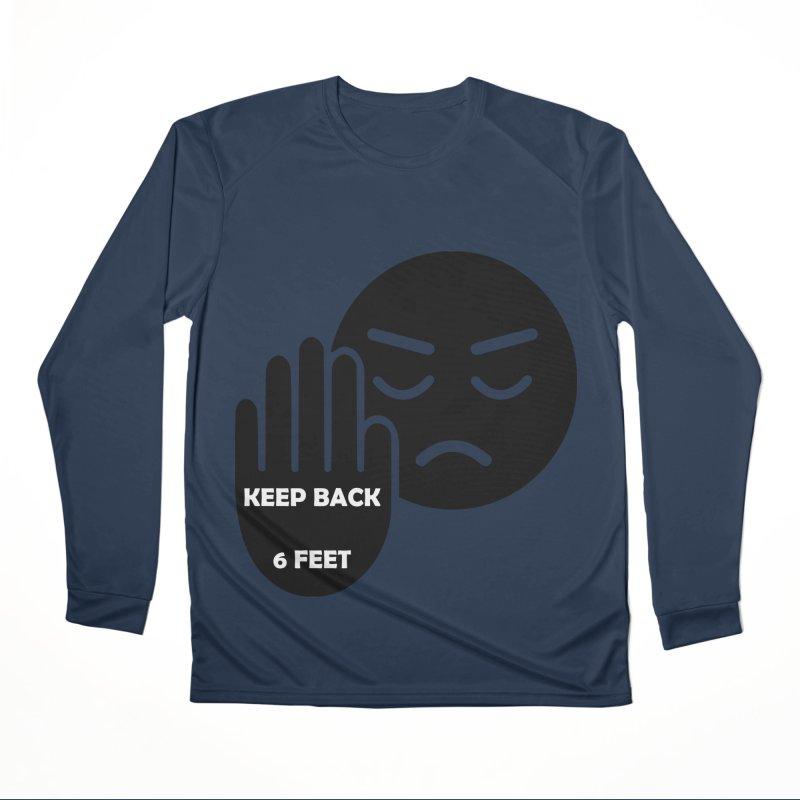 Keep Back 6 Feet Men's Performance Longsleeve T-Shirt by Evolution Comics INC