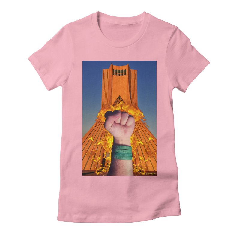Free Iran Burning Fist Women's Fitted T-Shirt by EvoComicsInc's Artist Shop