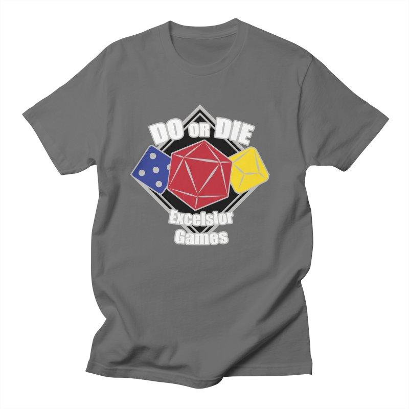 Do or Die Men's T-Shirt by ExcelsiorGames's Artist Shop