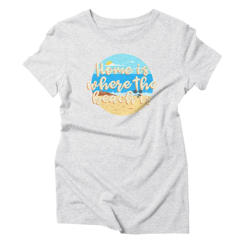 BeachLovers Women's Triblend T-Shirt by ExplorerTales's Artist Shop