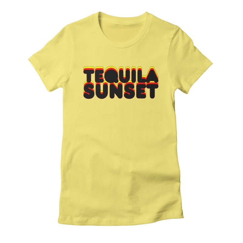 Tequila Sunset Women's Fitted T-Shirt by ExplorerTales's Artist Shop