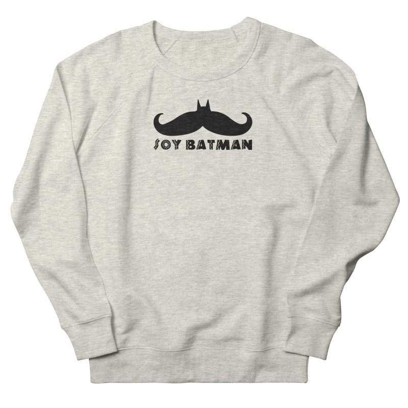 Soy Batman Men's Sweatshirt by ExplorerTales's Artist Shop
