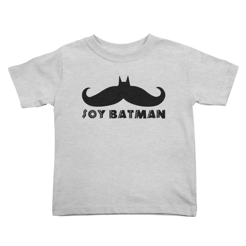 Soy Batman Kids Toddler T-Shirt by ExplorerTales's Artist Shop