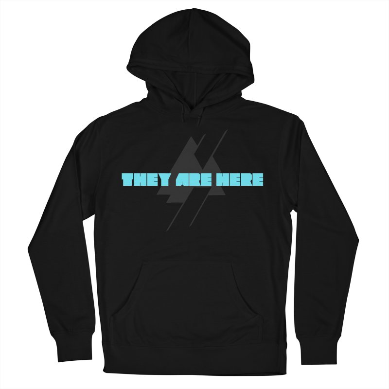 THEY ARE HERE in Men's French Terry Pullover Hoody Black by Extraordinary Beliefs Artist Shop