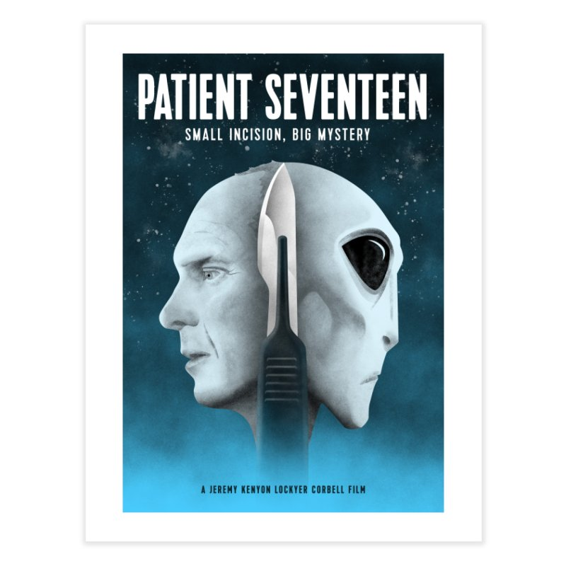 PATIENT SEVENTEEN / MOVIE POSTER Home Fine Art Print by Extraordinary Beliefs Artist Shop