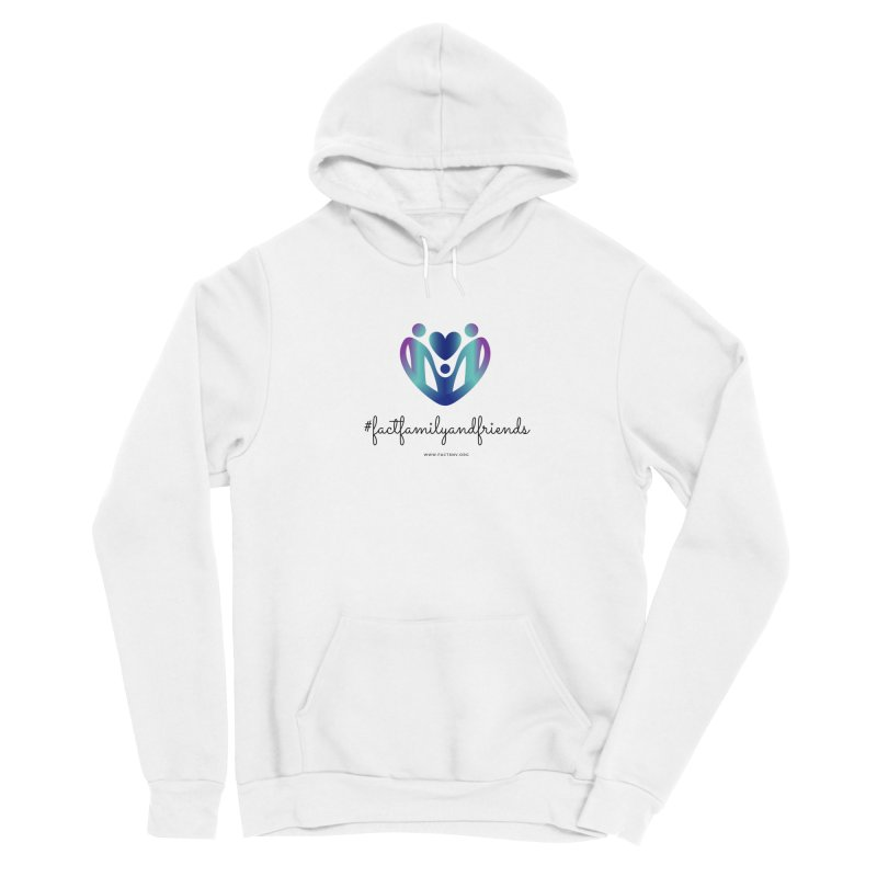 #factfamilyandfriends Women's Pullover Hoody by Family and Child Treatment (FACT)