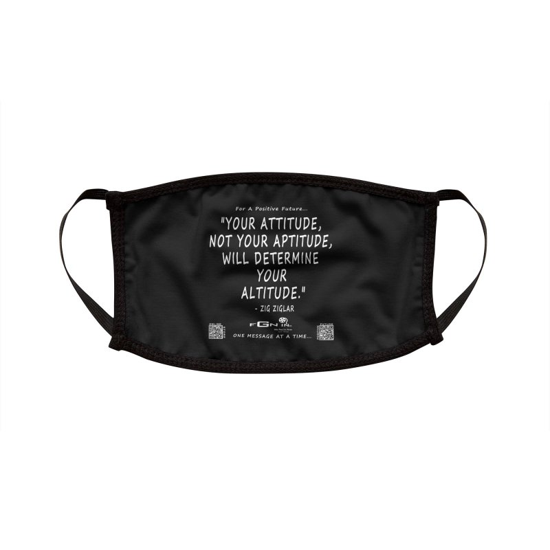 694A - Your Attitude Aptitude Altitude Accessories Face Mask by FGN Inc. Online Shop