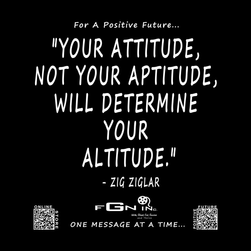 694A - Your Attitude Aptitude Altitude Women's T-Shirt by FGN Inc. Online Shop