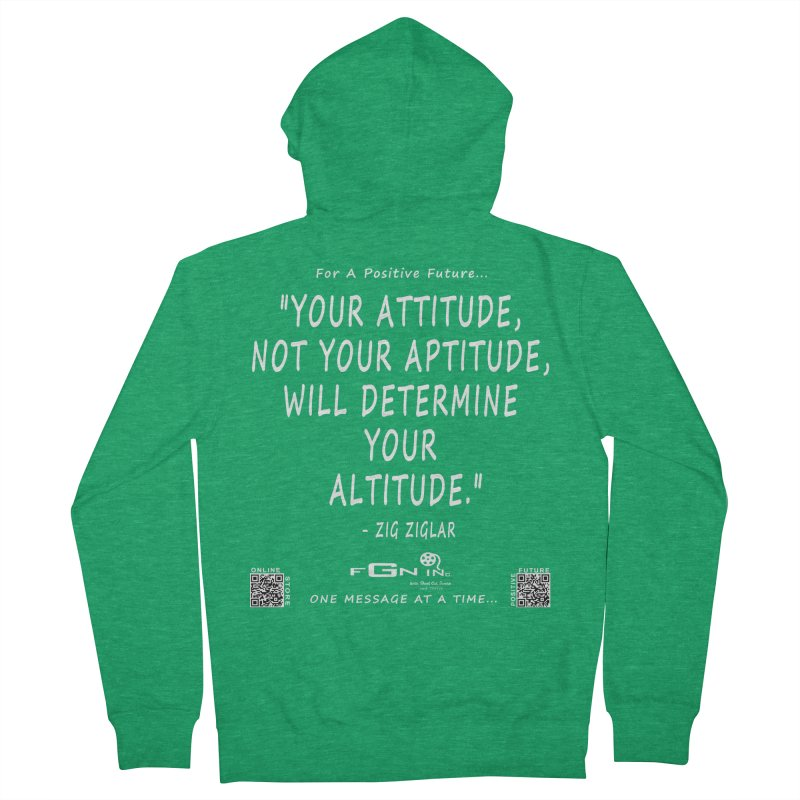 694A - Your Attitude Aptitude Altitude Women's Zip-Up Hoody by FGN Inc. Online Shop