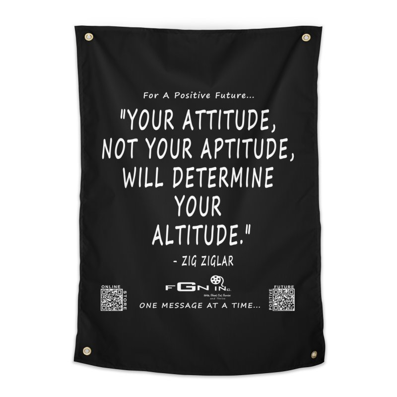 694A - Your Attitude Aptitude Altitude Home Tapestry by FGN Inc. Online Shop