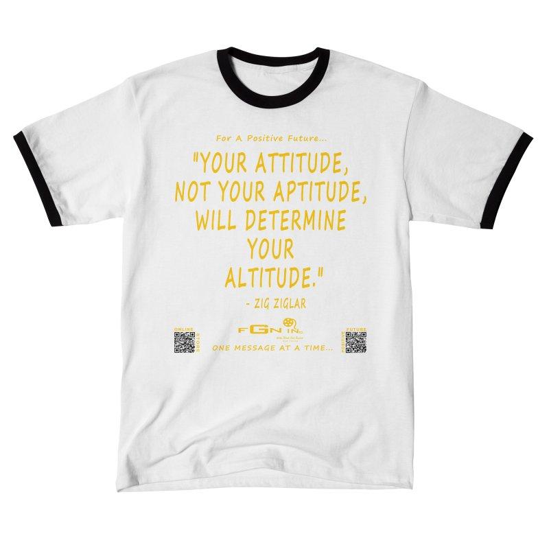 694B - Your Attitude Aptitude Altitude Men's T-Shirt by FGN Inc. Online Shop