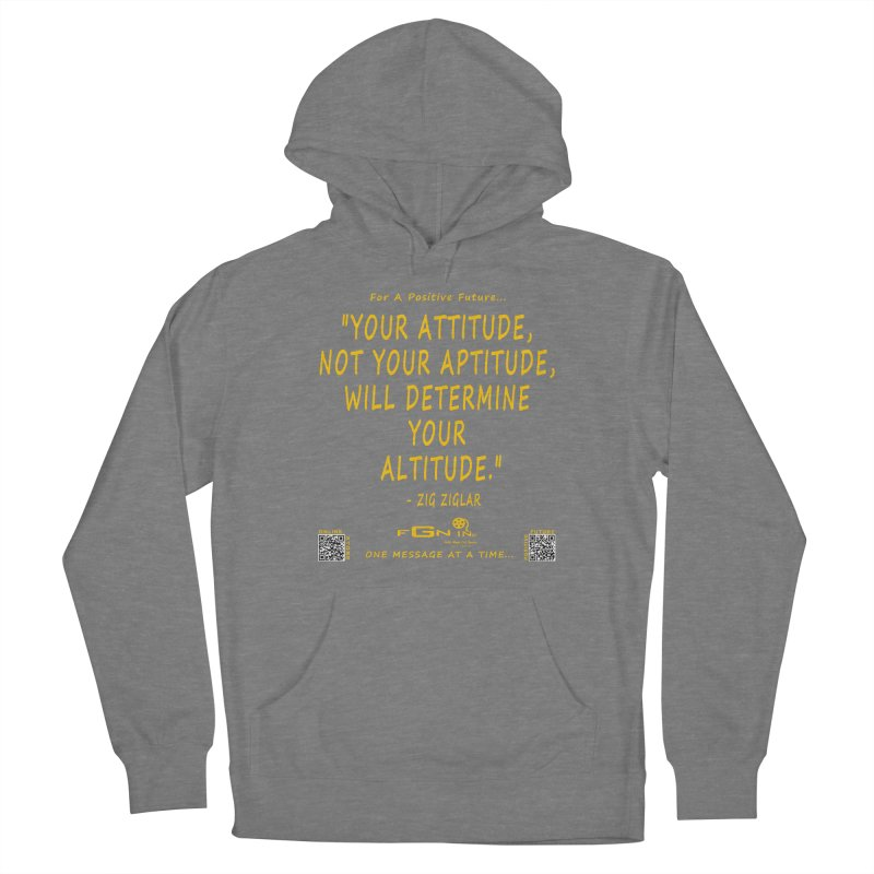 694B - Your Attitude Aptitude Altitude Women's Pullover Hoody by FGN Inc. Online Shop