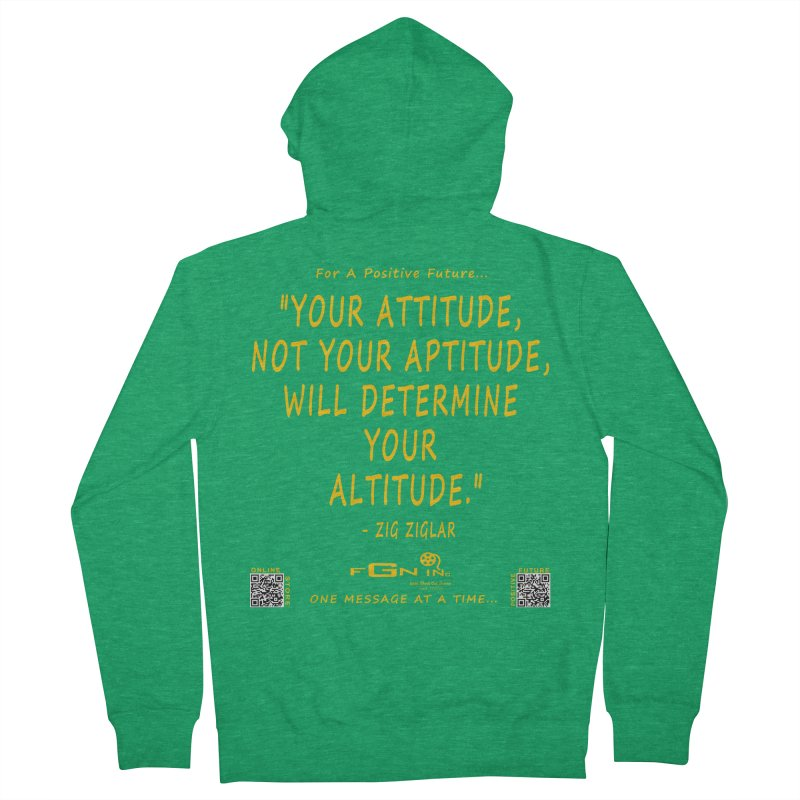694B - Your Attitude Aptitude Altitude Women's Zip-Up Hoody by FGN Inc. Online Shop