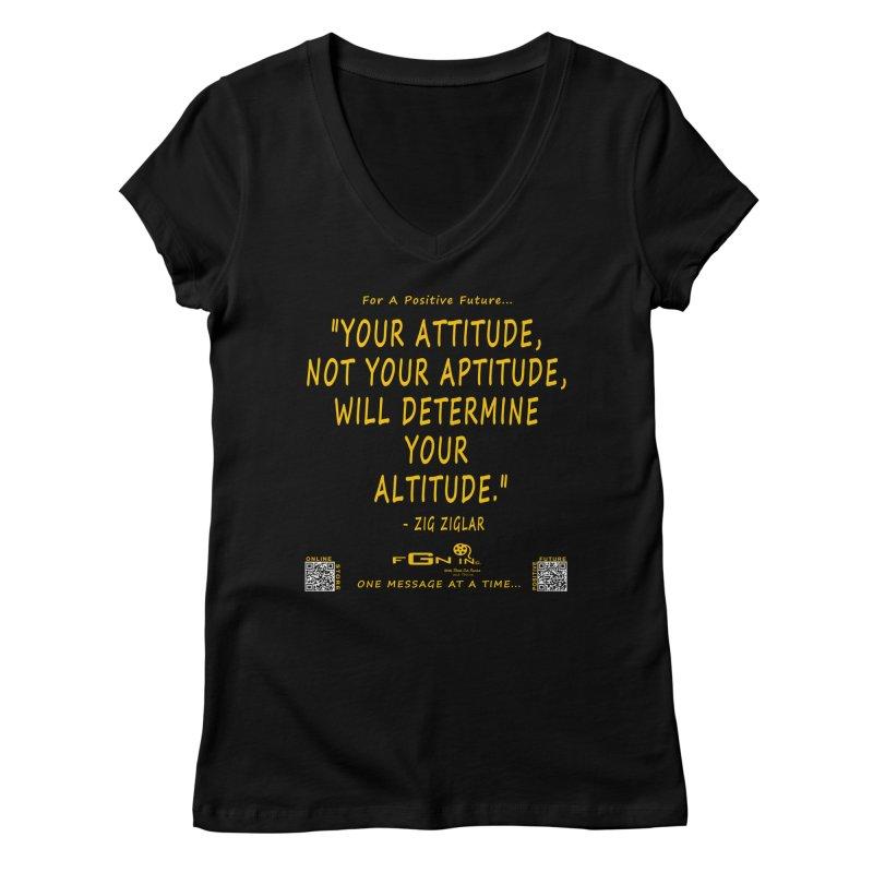 694B - Your Attitude Aptitude Altitude Women's V-Neck by FGN Inc. Online Shop