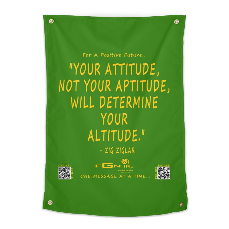694B - Your Attitude Aptitude Altitude Home Tapestry by FGN Inc. Online Shop