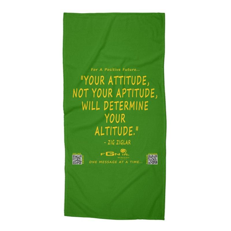 694B - Your Attitude Aptitude Altitude Accessories Beach Towel by FGN Inc. Online Shop