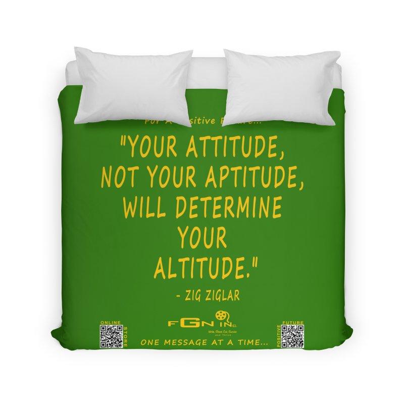 694B - Your Attitude Aptitude Altitude Home Duvet by FGN Inc. Online Shop