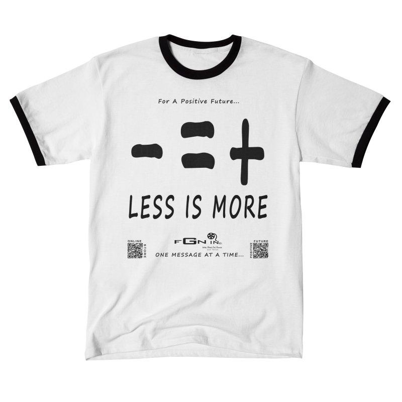 695 - Less Is More Women's T-Shirt by FGN Inc. Online Shop