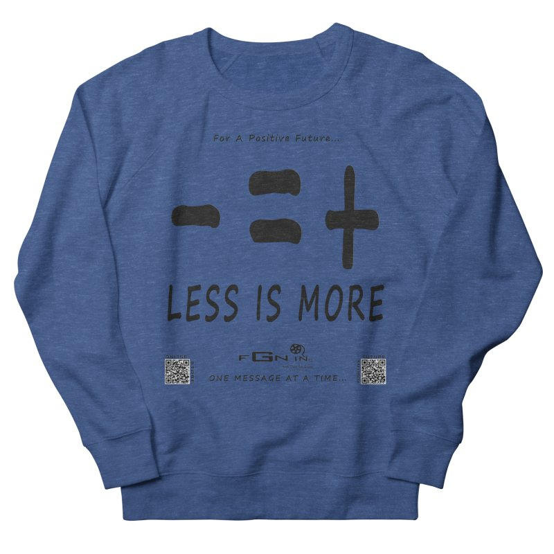695 - Less Is More Men's Sweatshirt by FGN Inc. Online Shop