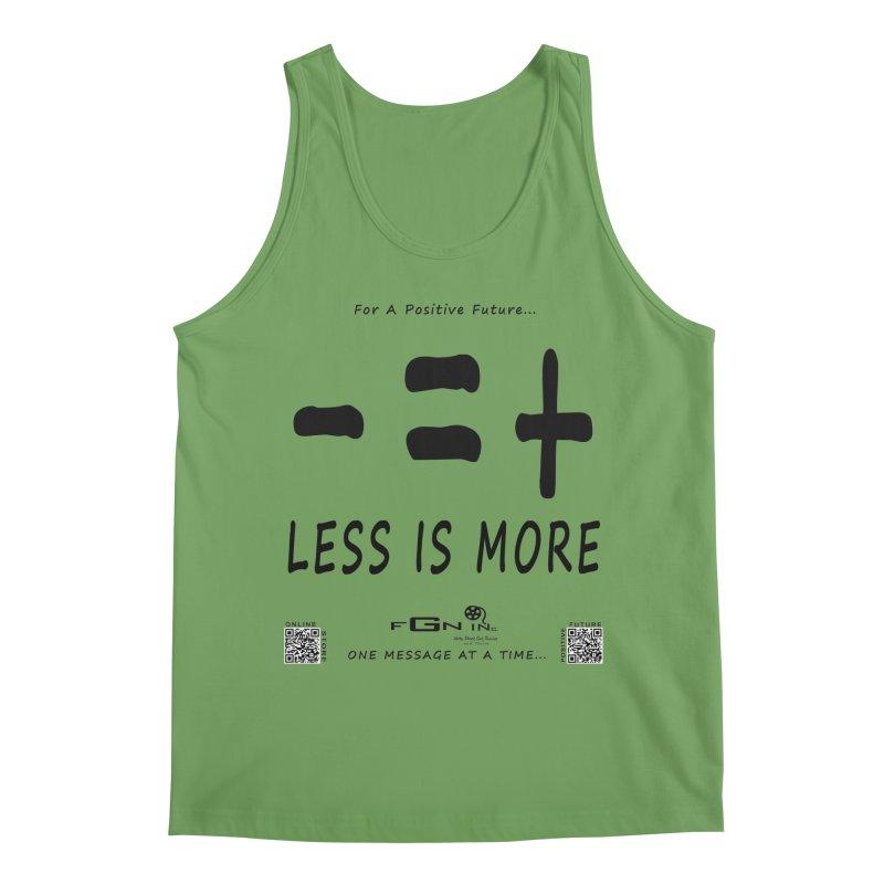 695 - Less Is More Men's Tank by FGN Inc. Online Shop
