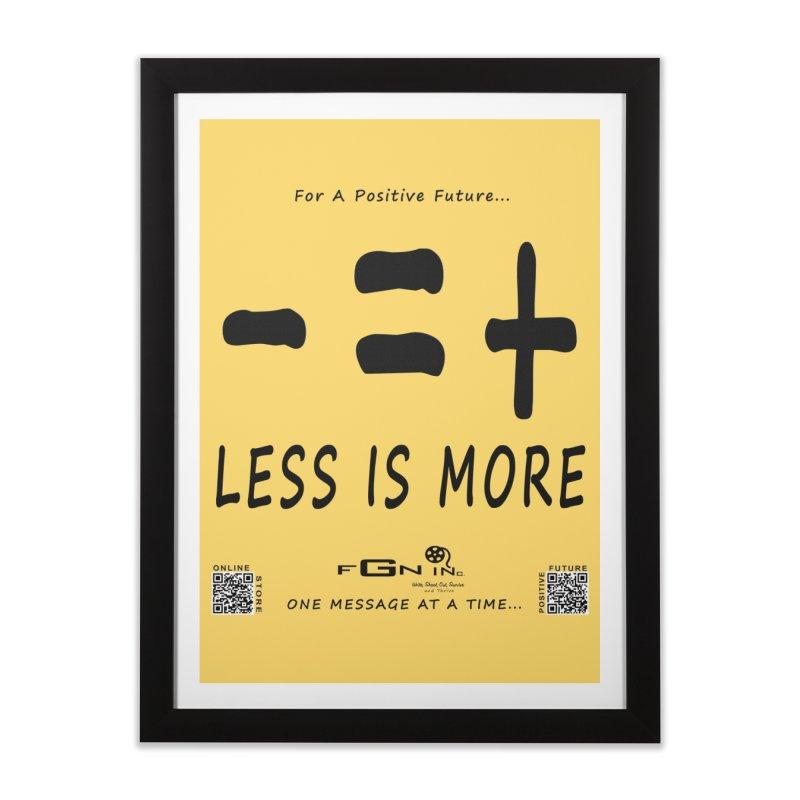 695 - Less Is More Home Framed Fine Art Print by FGN Inc. Online Shop