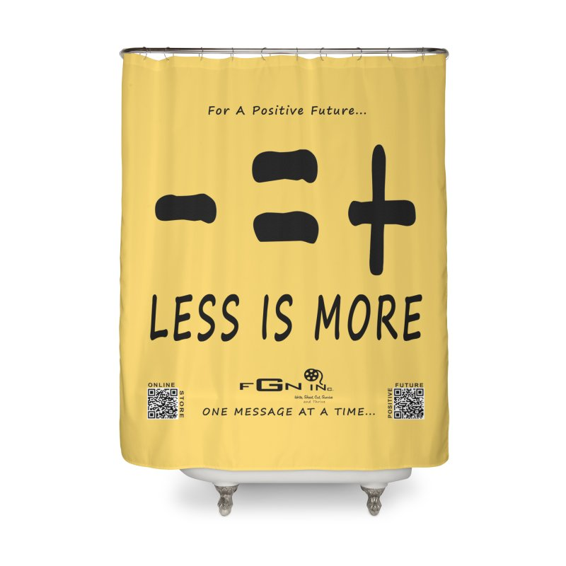 695 - Less Is More Home Shower Curtain by FGN Inc. Online Shop