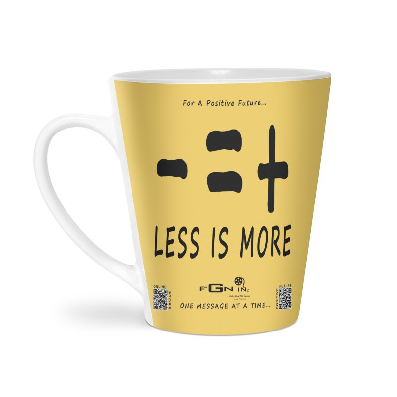 695 - Less Is More Accessories Mug by FGN Inc. Online Shop