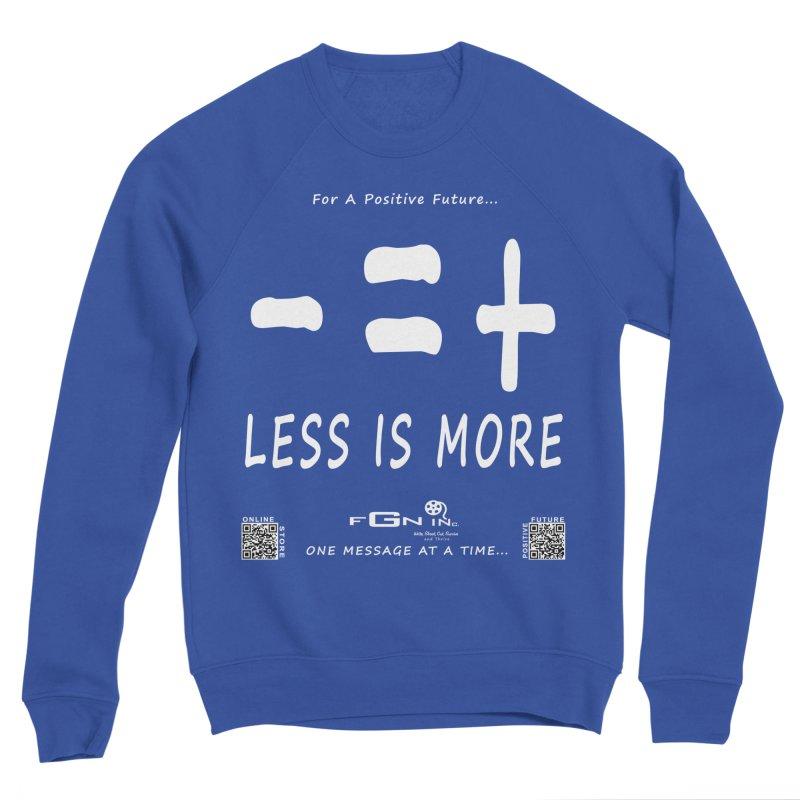 695A - Less Is More Men's Sweatshirt by FGN Inc. Online Shop