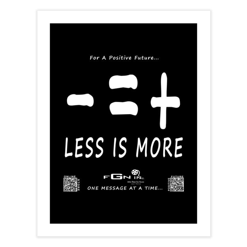 695A - Less Is More Home Fine Art Print by FGN Inc. Online Shop