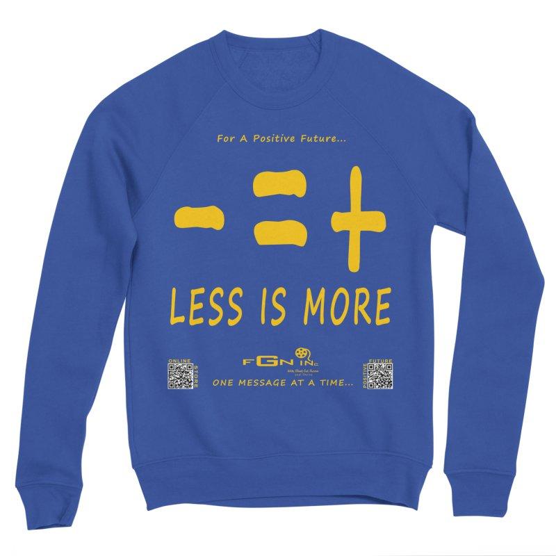 695B - Less Is More Men's Sweatshirt by FGN Inc. Online Shop